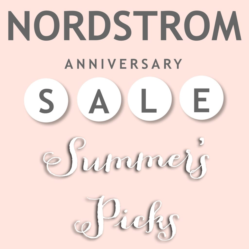 NSale Summers Nordstrom Sale Picks