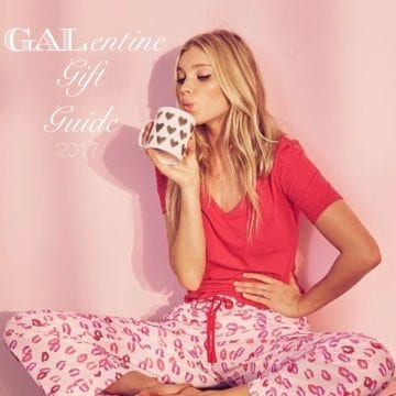 GALentine Gift Guide 2017